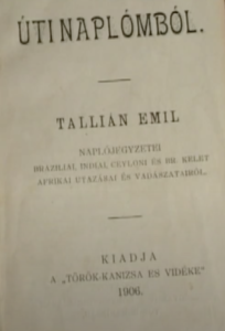 Tallián Emil - Úti naplómból 1905
