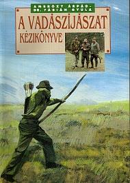 ambrózy vadászíjászat kézikönyve