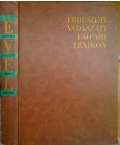 erdészeti vadászati faipari lexikon