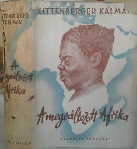 kittenberger a megváltozott afrika