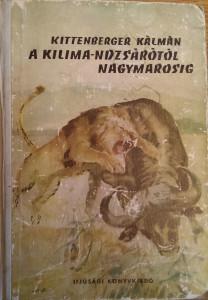 kittenberger kilimandzárótól nagymarosig
