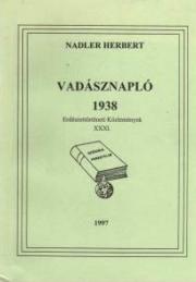 nadler herbert vadásznapló 1938
