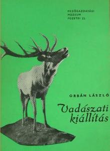 orbán lászló vadászati kiállítás