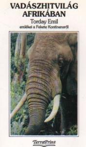 torday vadászhitvilág afrikában