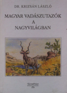 magyar vadászutazók