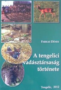 tengelici vadásztársaság története