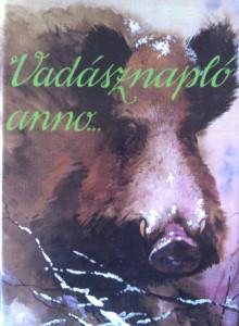 vadásznapló anno