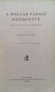 kékessy magyar vadász kézikönyve