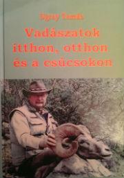 vadászatok itthon otthon sé a nagyvilágban