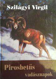 pirosbetűs vadásznapok