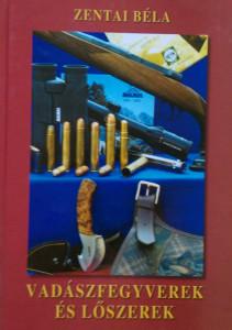 zentai vadászfegyverek