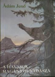 a havasok magányos vadásza