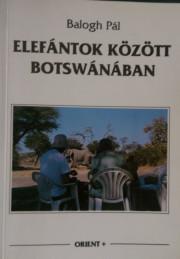 elefántok között botswanában