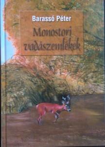 monostori vadászemlékek