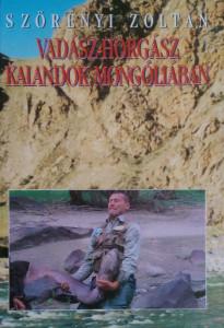 vadász horgász kalandok mongóliában