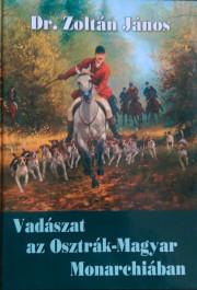 vadászat az osztrák magzar monarchiában