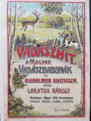 Lakatos Károly Vadászhit