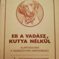 Eb a Vadász Kutya Nélkül