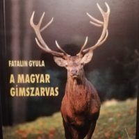 Fatalin Gyula A magyar gímszarvas