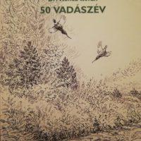 Koncz István 50 Vadászév