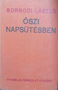 Borsodi László – Őszi napsütésben