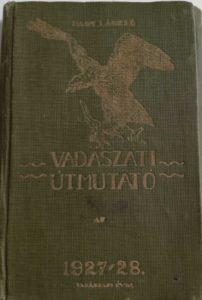 Vadászati útmutató 1927