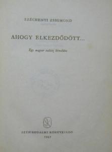 Széchenyi Zsigmond - Ahogy elkezdődött