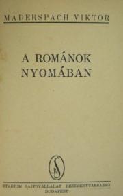 maderspach A románok nyomában