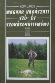 Magyar vadászati szó- és szokásgyűjtemény