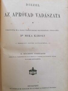 Diezel Emil - Mika Károly - Az apróvad vadászata 1910