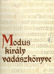 Modus király vadászkönyve