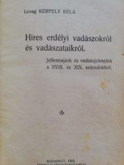 Hires erdélyi vadászokról és vadászataikról