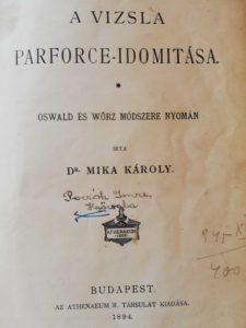 Mika Károly – A Vizsla Parforce Idomítása