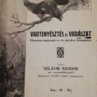Szlávik Nándor - Vadtenyésztés és vadászat