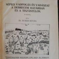 Ecsedi István Népies vadfogás és vadászat