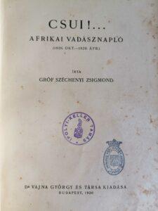 Gróf Széchenyi Zsigmond - Csui