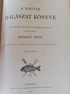 Herman Ottó - A magyar halászat könyve I