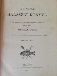 Herman Ottó - A magyar halászat könyve II