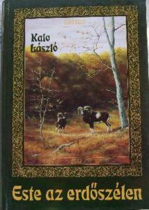 Kalo László - Este az erdőszélen