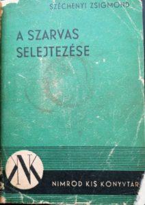 Széchenyi Zsigmond – A Szarvas Selejtezése