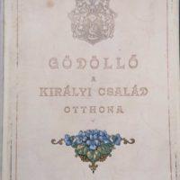 Ripka Ferencz Gödöllő A királyi család otthona