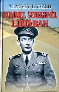 Almásy László - Rommel seregénél Líbiában