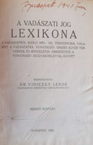 Dr. Vidiczky János - A vadászati jog lexikona 1930