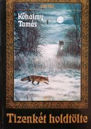 Kőhalmy Tamás - Tizenkét holdtölte