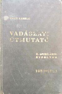 Vadászati útmutató X. Évfolyam 1933-1934
