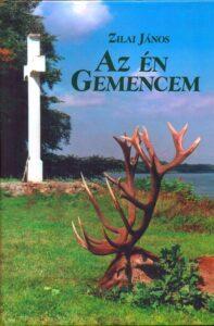Zilai János - Az én Gemencem