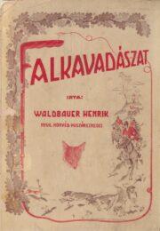 WALDBAUER Henrik Falkavadászat